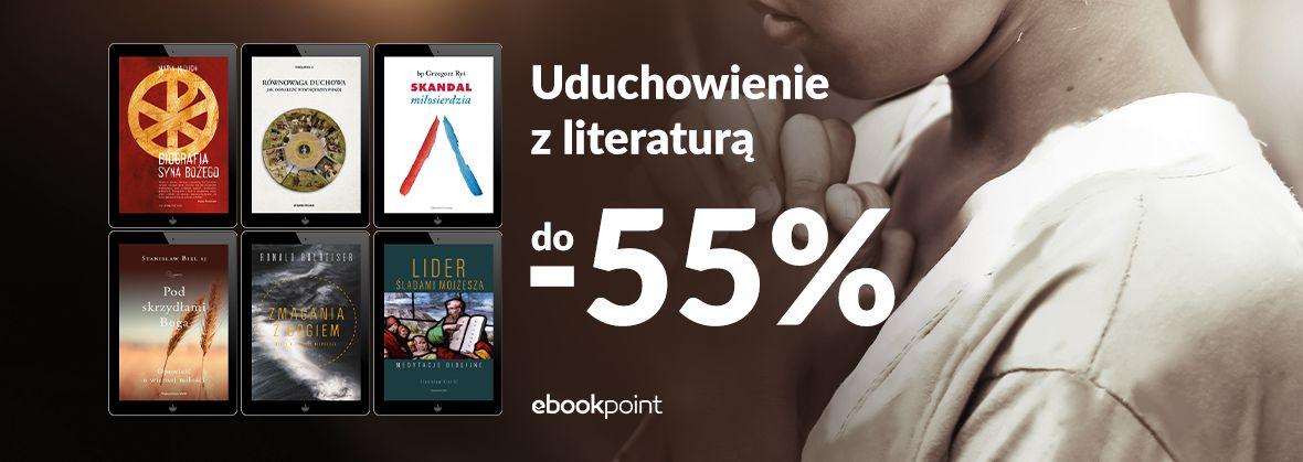 Promocja na ebooki Uduchowienie z literaturą / do -55%